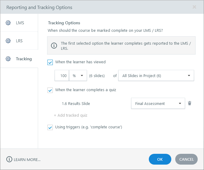 Reporting and Tracking window in Storyline 360, showing all three tracking options selected, including the number of slides viewed, a quiz result slide, and completion triggers