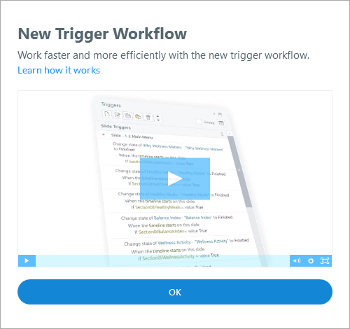 New trigger workflow video overview that appears when you first open Storyline 360